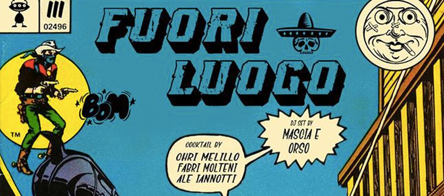 Fuori Luogo | capt.3